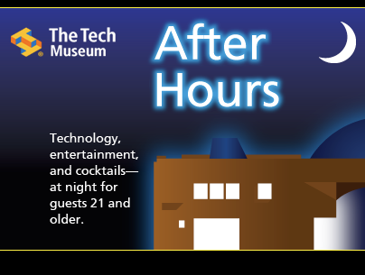 san francisco tech museum after hours